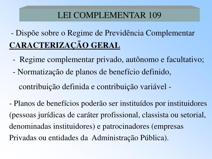 LEI COMPLEMENTAR 109