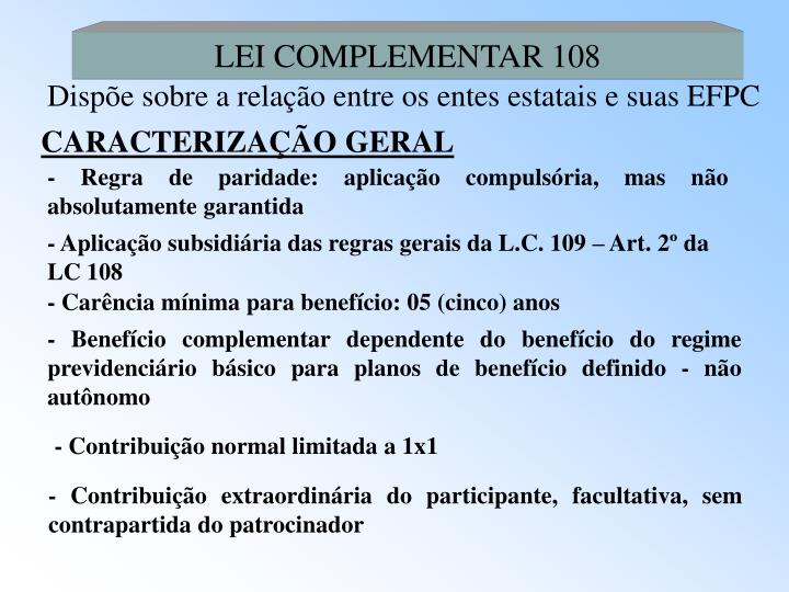 LEI COMPLEMENTAR 108