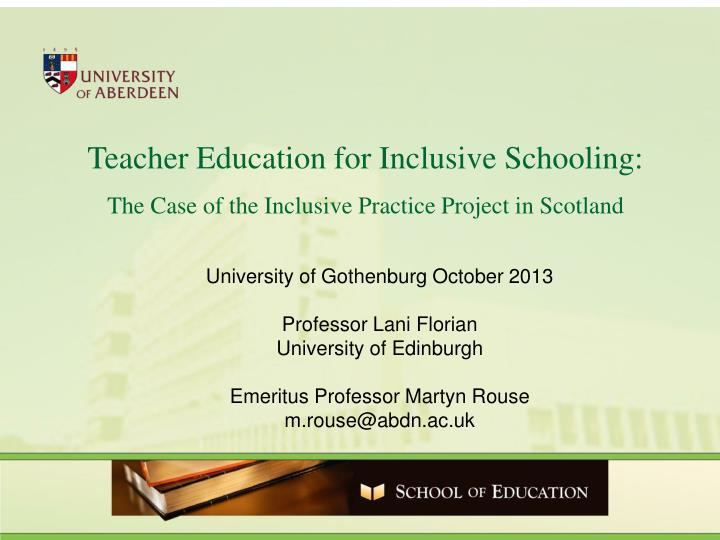 Teacher Education for Inclusive Schooling: