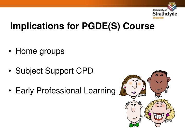 Implications for PGDE(S) Course