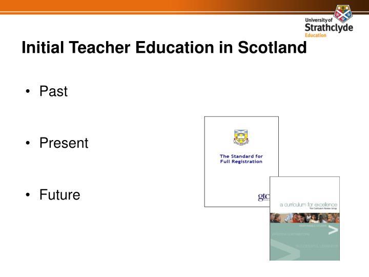 Initial Teacher Education in Scotland