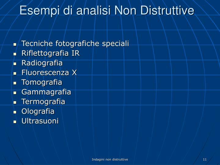 Esempi di analisi Non Distruttive