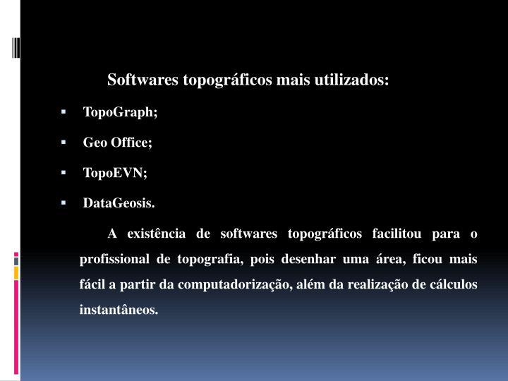 Softwares topográficos mais utilizados: