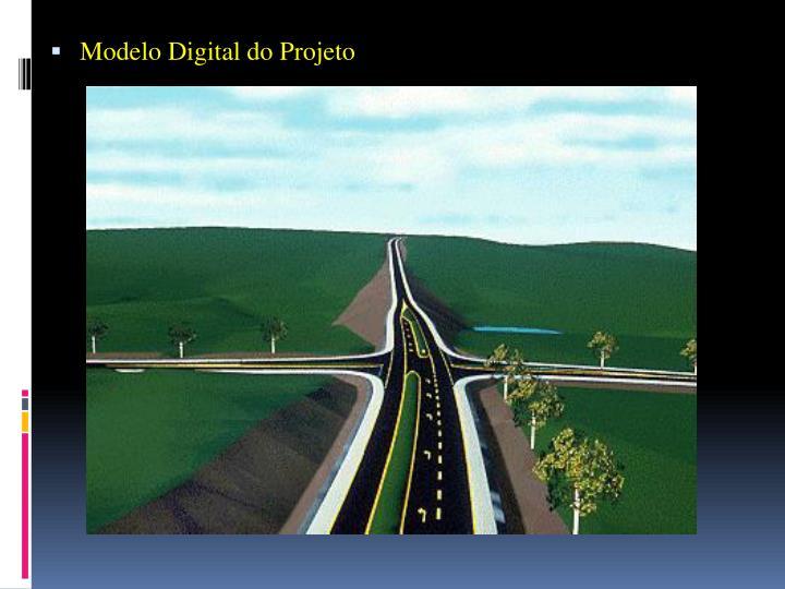 Modelo Digital do Projeto
