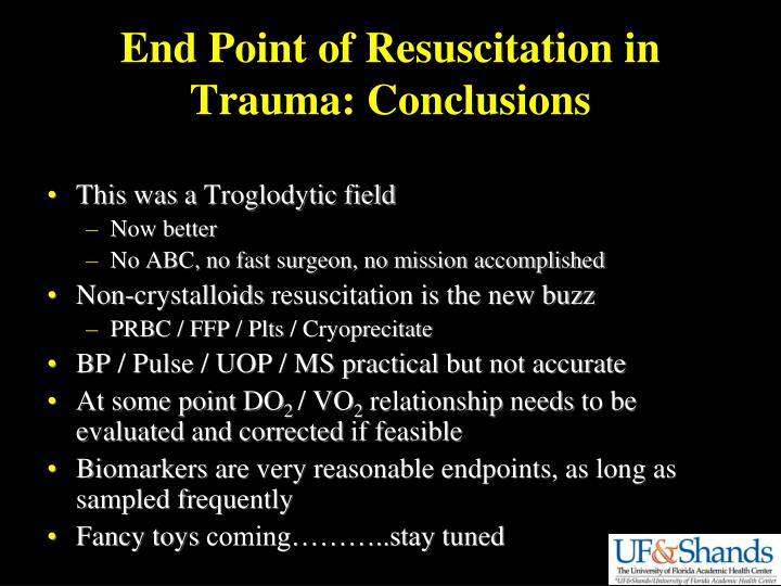 End Point of Resuscitation in Trauma: Conclusions