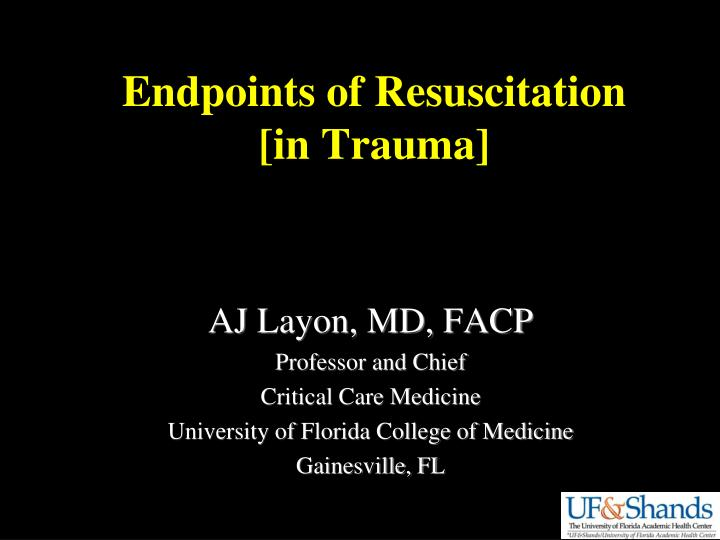Endpoints of Resuscitation