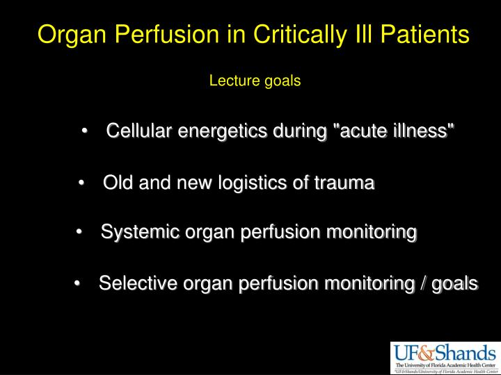 Organ Perfusion in Critically Ill Patients