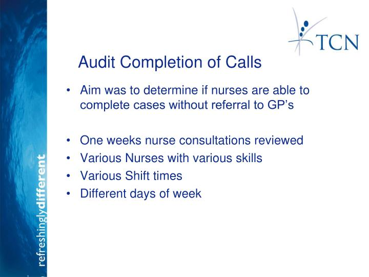 Audit Completion of Calls