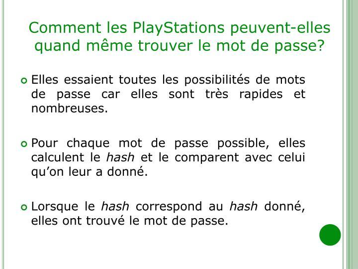 Comment les PlayStations peuvent-elles quand même trouver le mot de passe?
