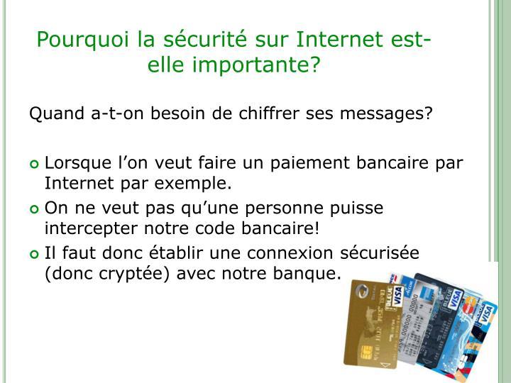 Pourquoi la sécurité sur Internet est-elle importante?