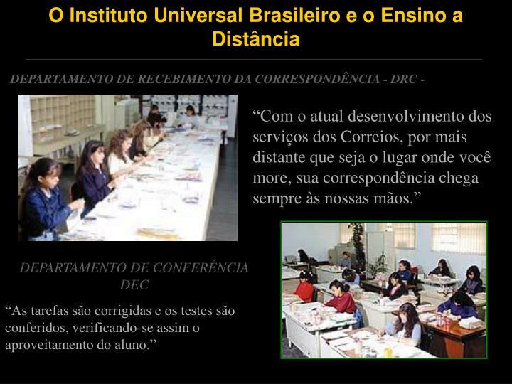 O Instituto Universal Brasileiro e o Ensino a Distância