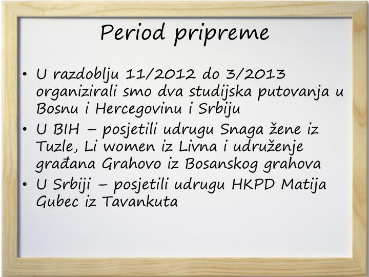Period pripreme