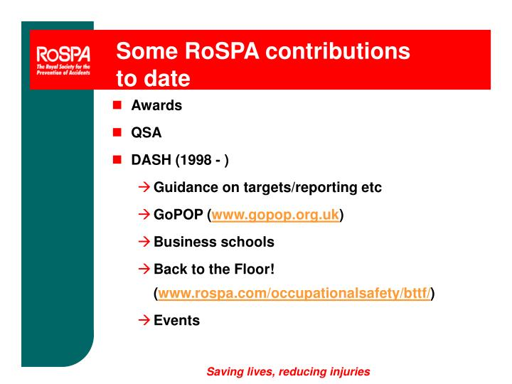 Some RoSPA contributions to date