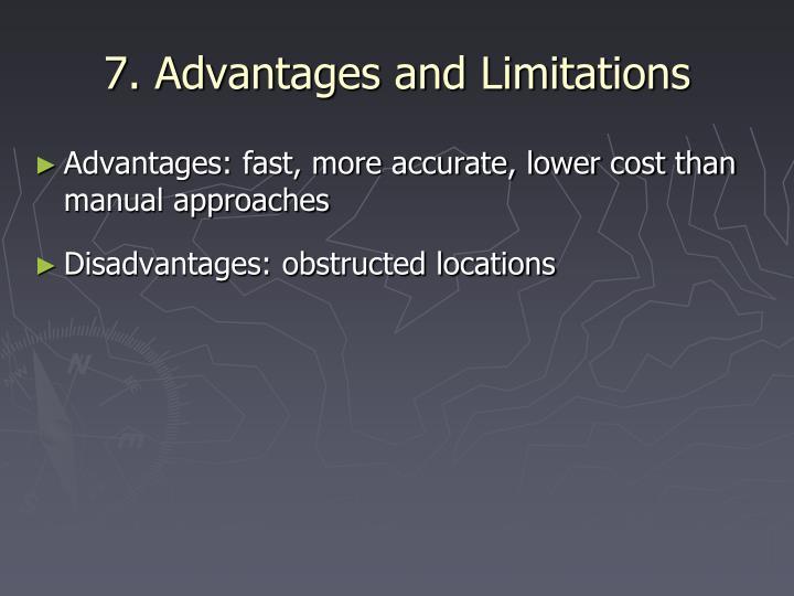 7. Advantages and Limitations