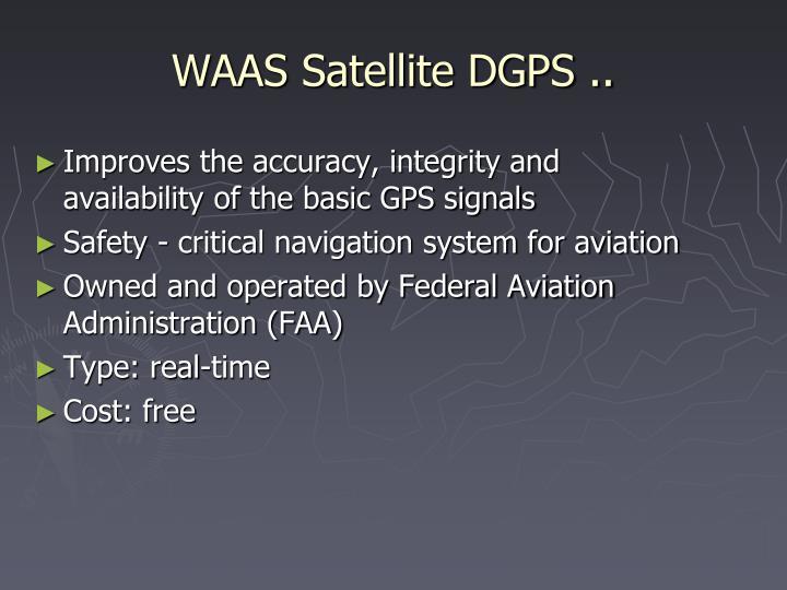 WAAS Satellite DGPS ..