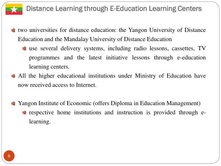 Distance Learning through E-Education Learning Centers