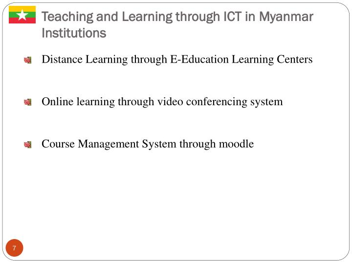 Teaching and Learning through ICT in Myanmar Institutions
