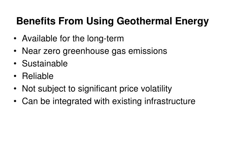 Benefits From Using Geothermal Energy
