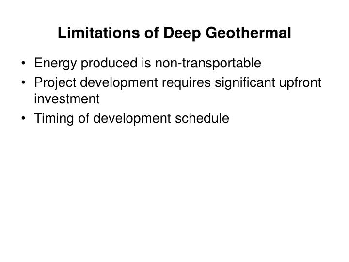 Limitations of Deep Geothermal