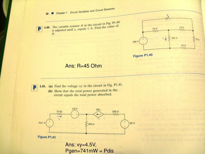 Ans: R=45 Ohm