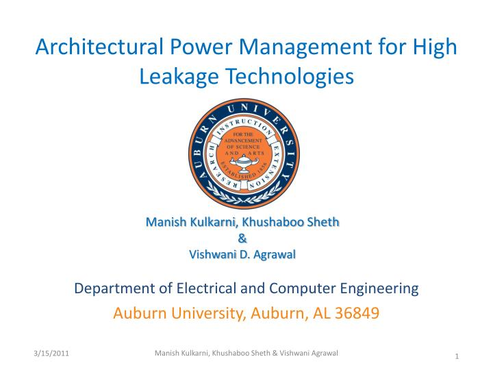 Architectural power management for high leakage technologies