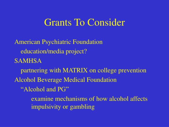 Grants To Consider