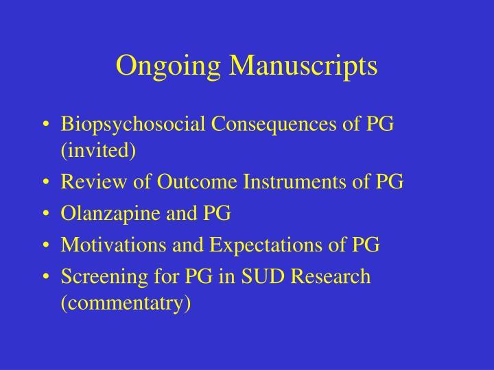Ongoing Manuscripts