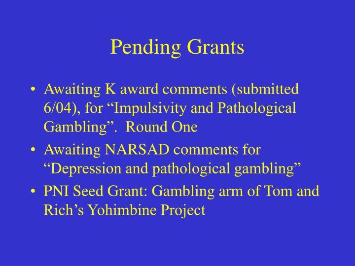 Pending Grants