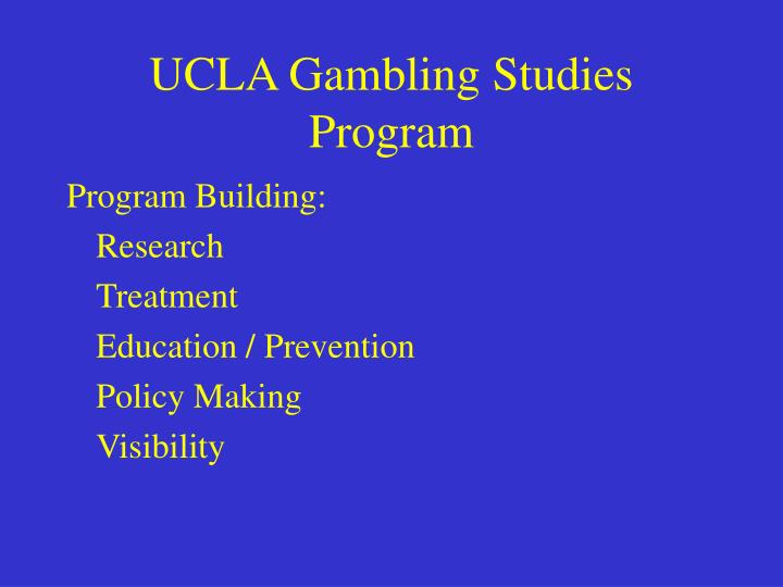 UCLA Gambling Studies Program