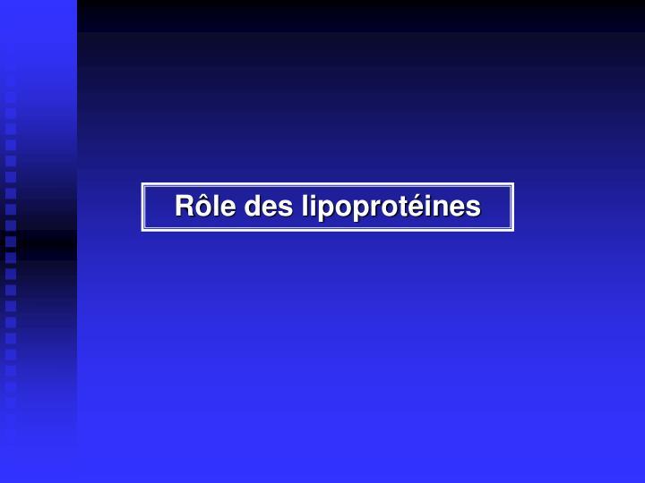 Rôle des lipoprotéines