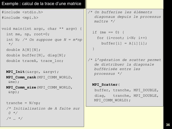 Exemple : calcul de la trace d'une matrice