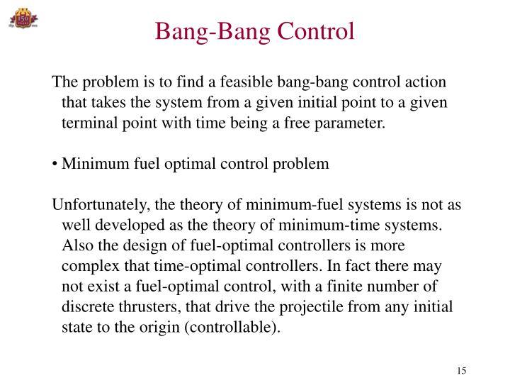 Bang-Bang Control