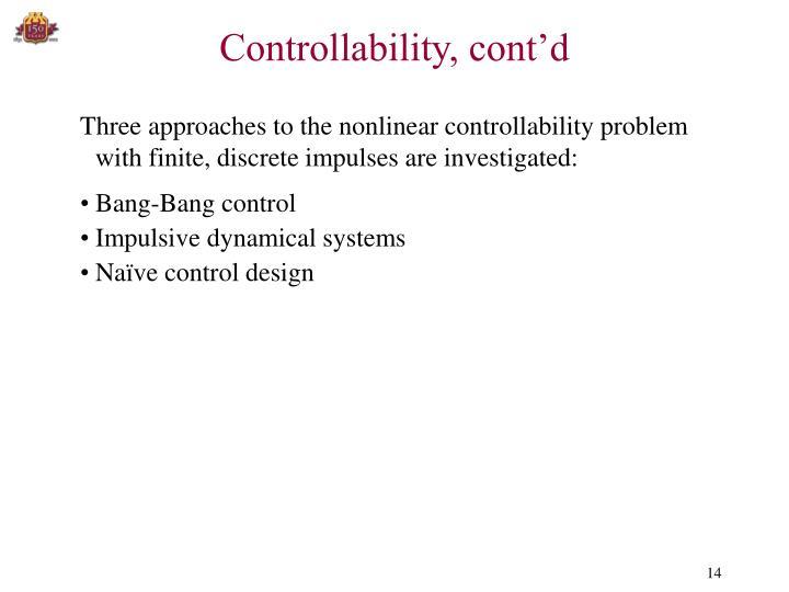 Controllability, cont'd