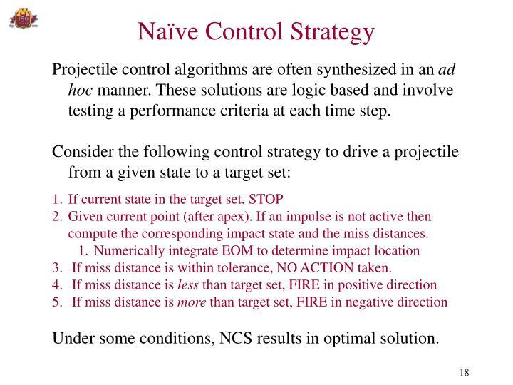Naïve Control Strategy