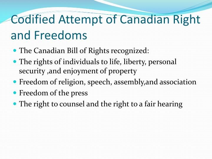 Codified attempt of canadian right and freedoms
