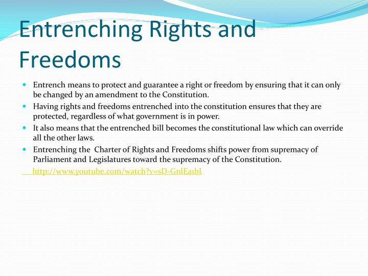 Entrenching Rights and Freedoms