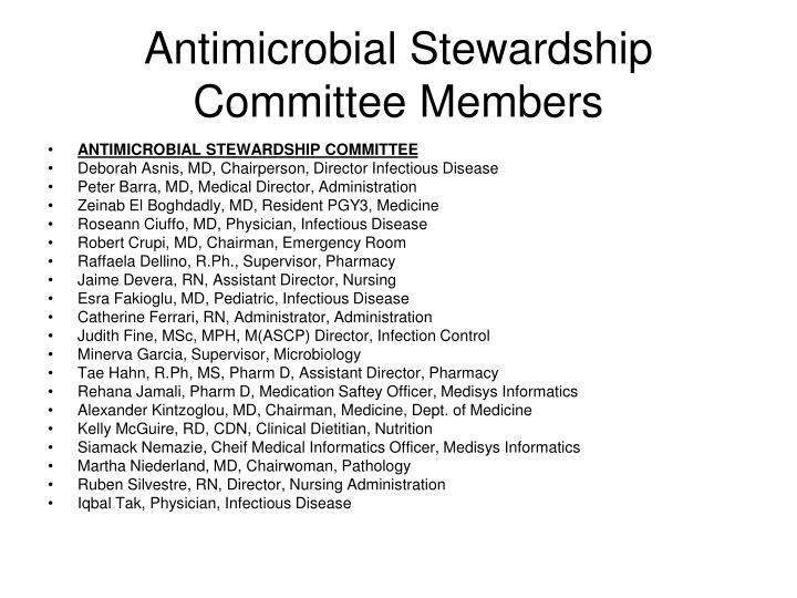 Antimicrobial Stewardship Committee Members