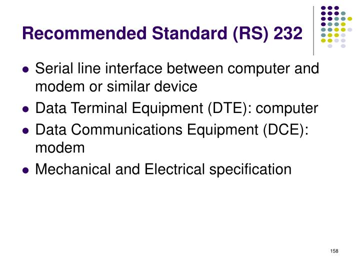 Recommended Standard (RS) 232