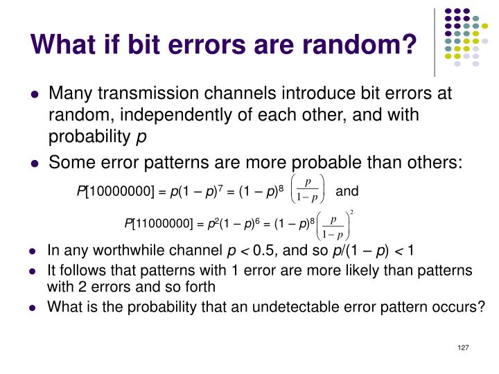 What if bit errors are random?