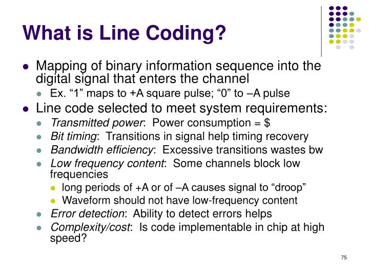 What is Line Coding?