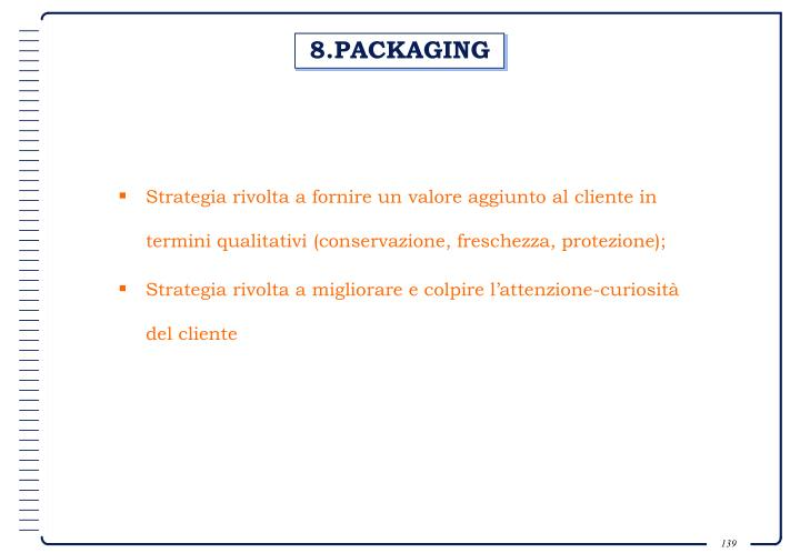 8.PACKAGING