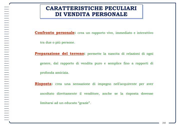 CARATTERISTICHE PECULIARI DI VENDITA PERSONALE