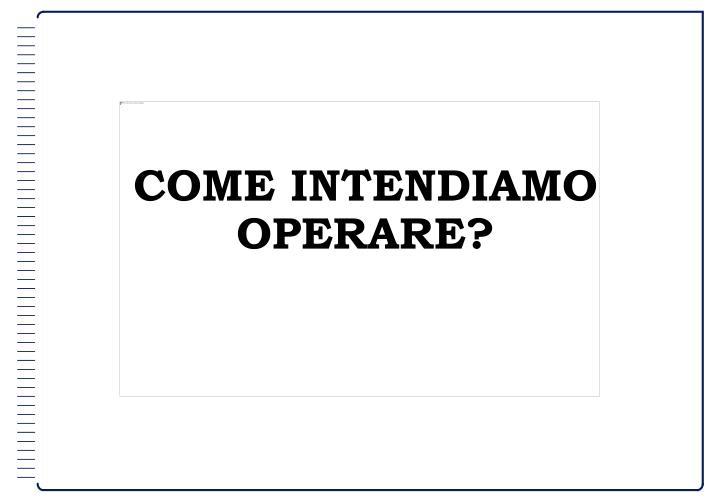 COME INTENDIAMO