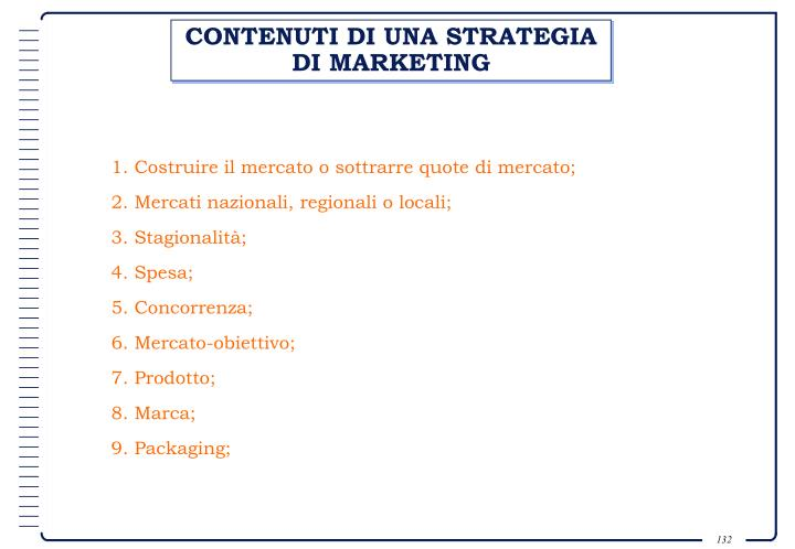 CONTENUTI DI UNA STRATEGIA DI MARKETING