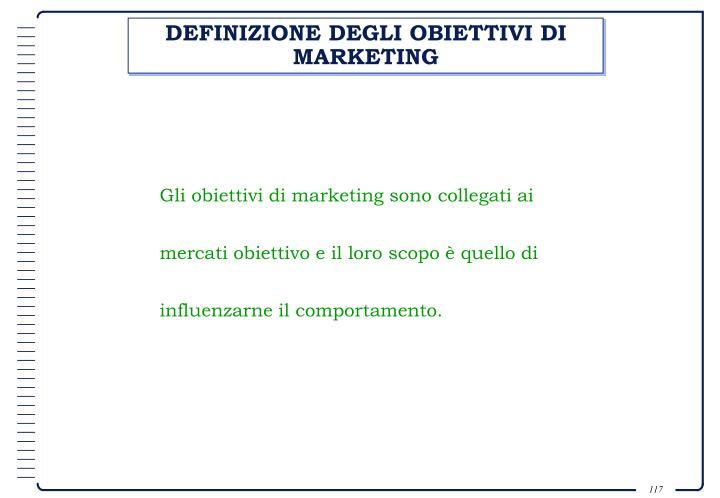 DEFINIZIONE DEGLI OBIETTIVI DI MARKETING