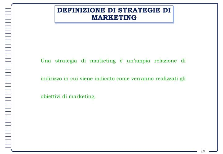 DEFINIZIONE DI STRATEGIE DI MARKETING