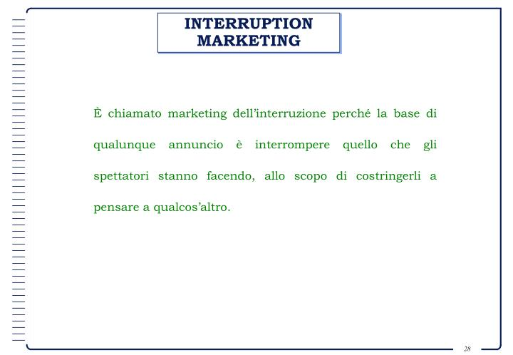 INTERRUPTION MARKETING