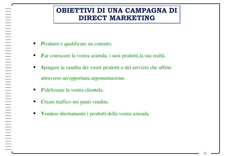 OBIETTIVI DI UNA CAMPAGNA DI DIRECT MARKETING