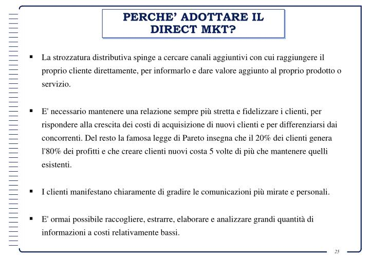PERCHE' ADOTTARE IL DIRECT MKT?
