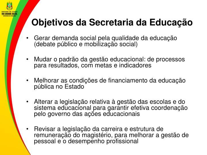 Objetivos da Secretaria da Educação